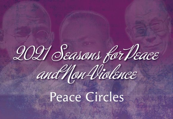 Seasons for Peace and Nonviolence Peace Circles